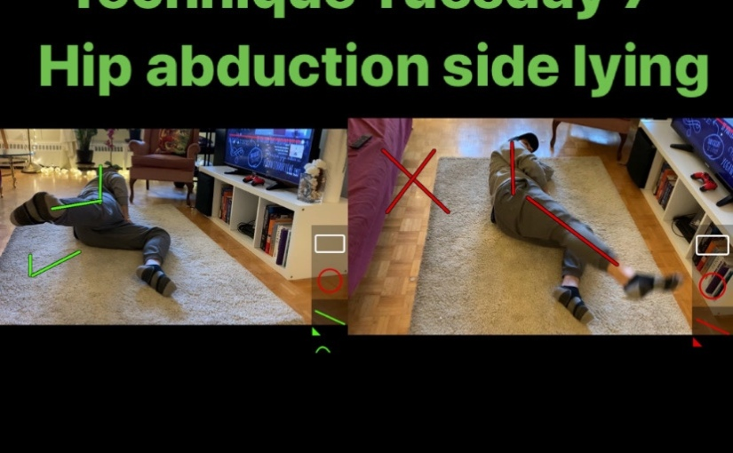 Technique Tuesday 7- Hip abduction in side lying